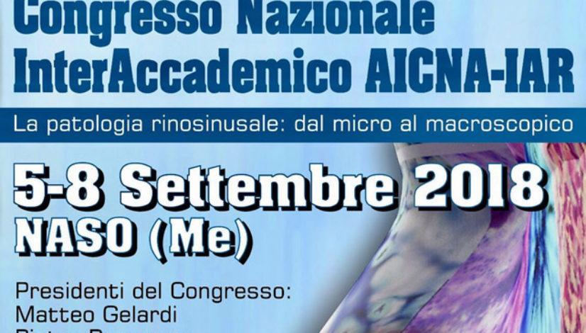 Congresso Nazionale InterAccademico AICNA-IAR – La patologia rinosinusale: dal micro al macroscopico